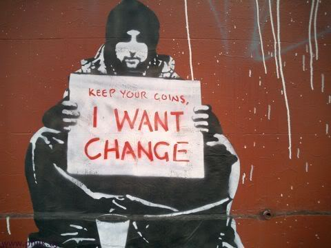 Keep your coins: I want Change
